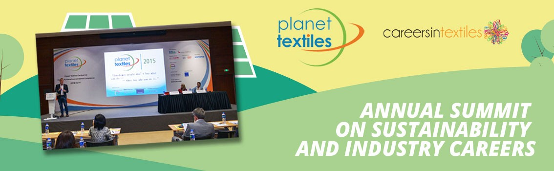 Planet Textiles Annual Summit on Sustainability & Innovation